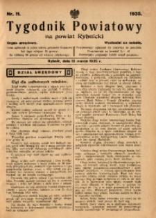 Tygodnik Powiatowy na Powiat Rybnicki, 1935, nr 11