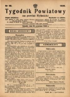 Tygodnik Powiatowy na Powiat Rybnicki, 1936, nr 38