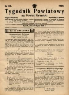 Tygodnik Powiatowy na Powiat Rybnicki, 1938, nr 30