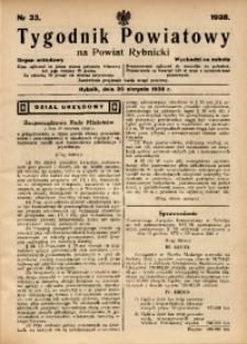 Tygodnik Powiatowy na Powiat Rybnicki, 1938, nr 33