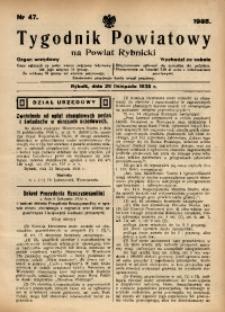 Tygodnik Powiatowy na Powiat Rybnicki, 1938, nr 47
