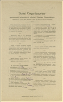 Statut Organizacyjny tymczasowej administracji szkolnej Księstwa Cieszyńskiego (zatwierdzony uchwałą Rady Ministrów z dnia 25. listopada 1918 w Warszawie)...