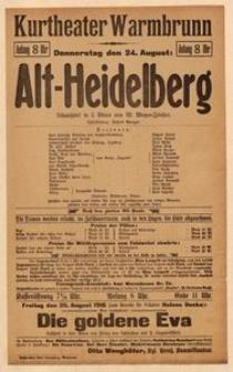 Alt-Heidelberg. Schauspiel in 5 Akten. Donnerstag den 24. August 1916