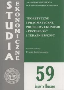 Teoretyczne i pragmatyczne problemy ekonomii. Przeszłość i teraźniejszość