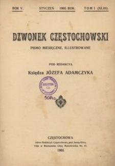 Dzwonek Częstochowski : pismo miesięczne, illustrowane. 1905, R.5, T.1(43) - styczeń
