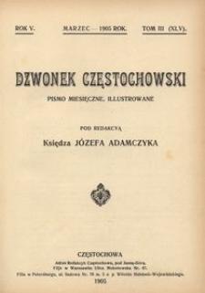 Dzwonek Częstochowski : pismo miesięczne, illustrowane. 1905, R.5, T.3(45) - marzec