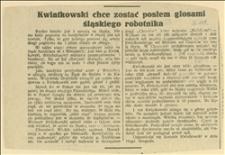 Artykuł przed wyborami sejmowymi: Kwiatkowski chce zostać posłem głosami śląskiego robotnika