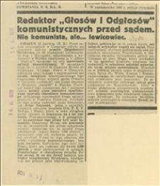 """Redaktor """"Głosów i Odgłosów komunistycznych przed sądem. Nie komunista, ale... lewicowiec"""