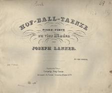 Hof Ball Taenze für das Piano-Forte zu vier Händen, 161 tes Werk