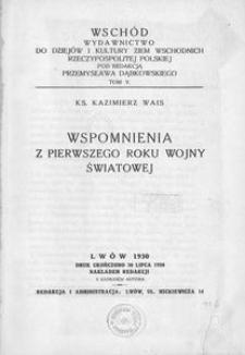 Wspomnienia z pierwszego roku wojny światowej