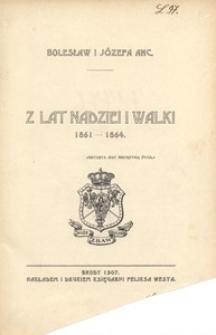 Z lat nadziei i walki. 1861-1864