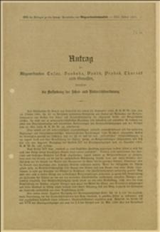Antrag der Abgeordneten Tusar, Svoboda, Vaněk, Prokeš, Charvát und Genossen, betreffend die Aufhebung der Schul- und Unterrichtsordnung - Wiedeń, 21.7.1911