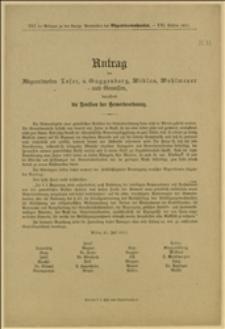 Antrag der Abgeordneten Loser, v. Guggenberg, Miklas, Wohlmeyer und Genossen, betreffend die Revision der Gewerbeordnung - Wien, 21.7.1911 r.