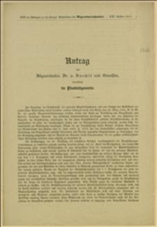 Antrag des Abgeordneten Dr. v. Baechlé und Genossen, betreffend die Pfandleihgewerbe, Wien, 25.7.1911 r.