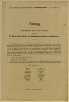 Antrag des Abgeordneten Wüst und Genossen, betreffend die Vorlage eines Gesetzes zur Bekämpfung des unlauteren Wettbewerbes, Wien, 25.7.1911 r.