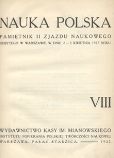 Nauka Polska, 1927, R. 8, Pamiętnik II Zjazdu Naukowego odbytego w Warszawie w dniu 2-3 kwietnia 1927 roku