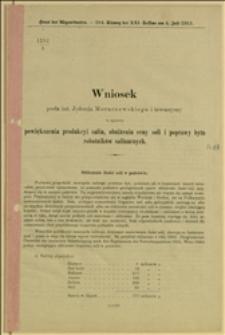 1251/A Wniosek posła inż. Jędrzeja Moraczewskiego i towarzyszy w sprawie powiększenia produkcji salin, obniżenia ceny soli i poprawy bytu robotników salinarnych WIedeń, 18.6.1912