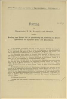 Antrag des Abgeordneten A. M. Kemetter und Genossen, betreffend Erlassung eines Gesetzes über die Heranbildung und Fortbildung von Lehrern (Lehrehrinnen) an allgemeinen Volks- und Bürgerschulen