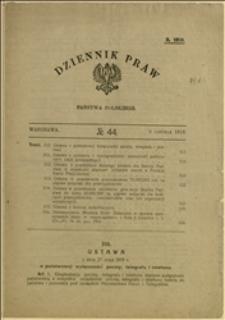 """""""Dziennik Praw Państwa Polskiego"""", Nr 44, Warszawa, 06.06.1919 r."""