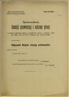 Sprawozdanie komisji prawniczej i ochrony pracy o projekcie rządowym ustawy w przedmiocie zmian w ustawie z dnia 23.01.1920 r. wraz z załącznikiem - Warszawa, 11.05.1922