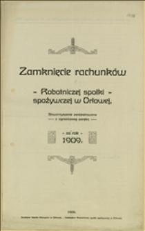 Zamknięcie rachunków Robotniczej spółki spożywczej w Orłowej za rok 1909