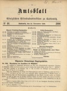 Amtsblatt der Königlichen Eisenbahndirektion zu Kattowitz, 1900, nr46