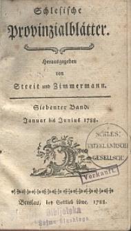 Schlesische Provinzialblätter, 1788, 7. Bd., 1. St.: Januar