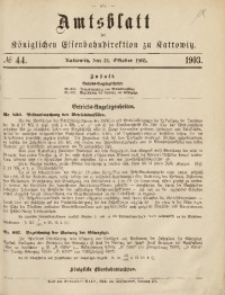 Amtsblatt der Königlichen Eisenbahndirektion zu Kattowitz, 1903, nr44