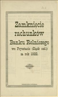 Zamknięcie rachunków Banku Rolniczego we Frysztacie za rok 1922 - Frysztat, 31.12.1922 r.