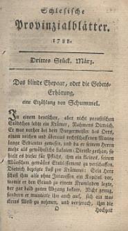 Schlesische Provinzialblätter, 1788, 7. Bd., 3. St.: März