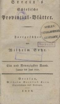 Schlesische Provinzialblätter, 1830, 91. Bd., Januar bis Juni