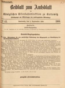 Beiblatt zum Amtsblatt der Königlischen Eisenbahndirektion zu Kattowitz, 1906, nr41