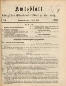 Amtsblatt der Königlichen Eisenbahndirektion zu Kattowitz, 1910, nr15