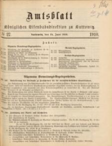 Amtsblatt der Königlichen Eisenbahndirektion zu Kattowitz, 1910, nr27