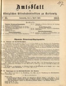 Amtsblatt der Königlichen Eisenbahndirektion zu Kattowitz, 1912, nr15