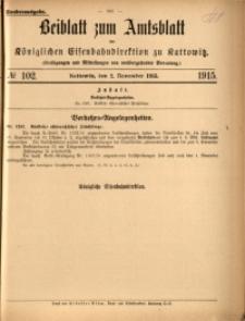 Beiblatt zum Amtsblatt der Königlischen Eisenbahndirektion zu Kattowitz, 1915, nr102