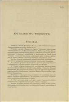Protokół z obrad w Towarzystwie Farmaceutycznym w Warszawie w dniach 30.04. i 02.05.1919 r. w sprawie opinii o zasadach organizowania aptekarstwa w wojsku