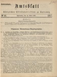 Amtsblatt der Königlichen Eisenbahndirektion zu Kattowitz, 1917, nr16