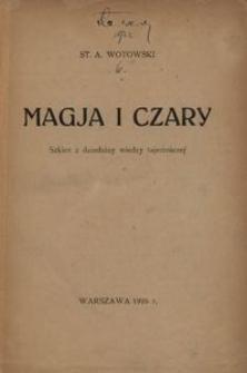 Magja i czary. Szkice z dziedziny wiedzy tajemniczej