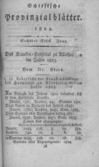 Schlesische Provinzialblätter, 1824, 79. Bd. 6. St.: Juny