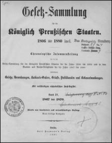 Gesetz-Sammlung für die Königlich-Preußischen Staaten 1806 bis 1880. Bd. 4 : 1867 bis 1870. - 5 neu bearb. und vervollst. Aufl.