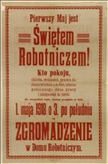 Afisz wzywający na zgromadzenie w dniu 01.05.1918 r. w Cieszynie