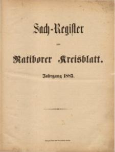 Sach-Register zum Ratiborer Kreisblatt, Jahrgang 1885