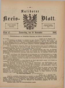 Ratiborer Kreis-Blatt, 1885, Stück 47