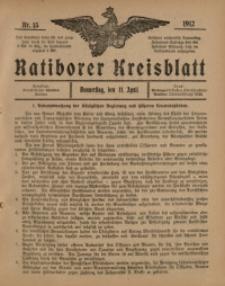Ratiborer Kreisblatt, 1912, nr15