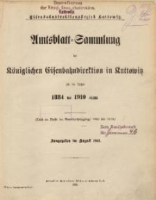 Amtsblatt-Sammlung der Königlichen Eisenbahndirektion zu Kattowitz für die Jahre 1884 bis 1910 einsch.