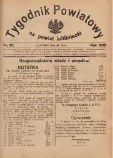 Tygodnik Powiatowy na Powiat Lubliniecki, 1930, nr30