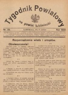 Tygodnik Powiatowy na Powiat Lubliniecki, 1934, nr22