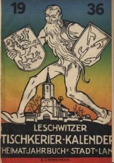 Leschwitzer Tischkerier-Kalender für Stadt und Land Leobschütz, 1936, Jg. 10
