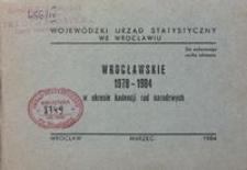 Wrocławskie 1978-1984 w okresie kadencji rad narodowych